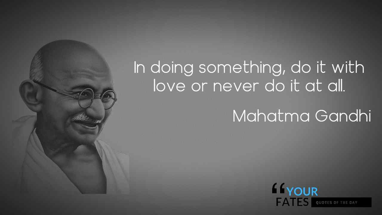 65 Most Inspiring Mahatma Gandhi Quotes Of All Time