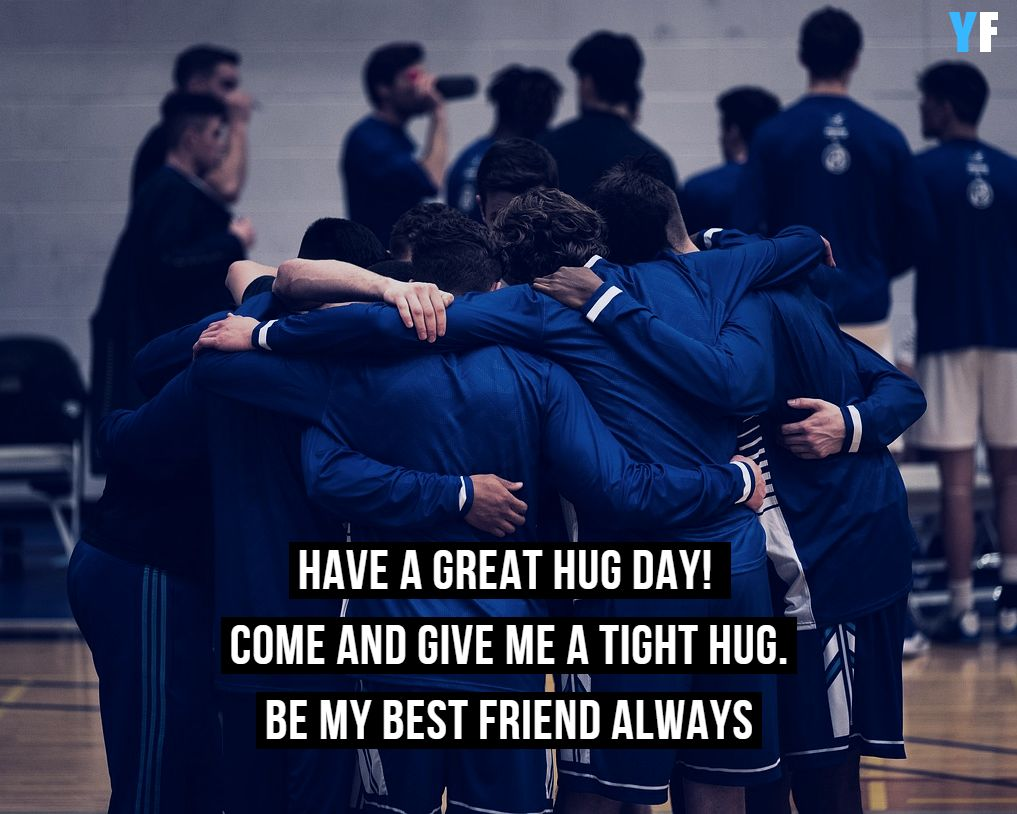hug day quotes for friend