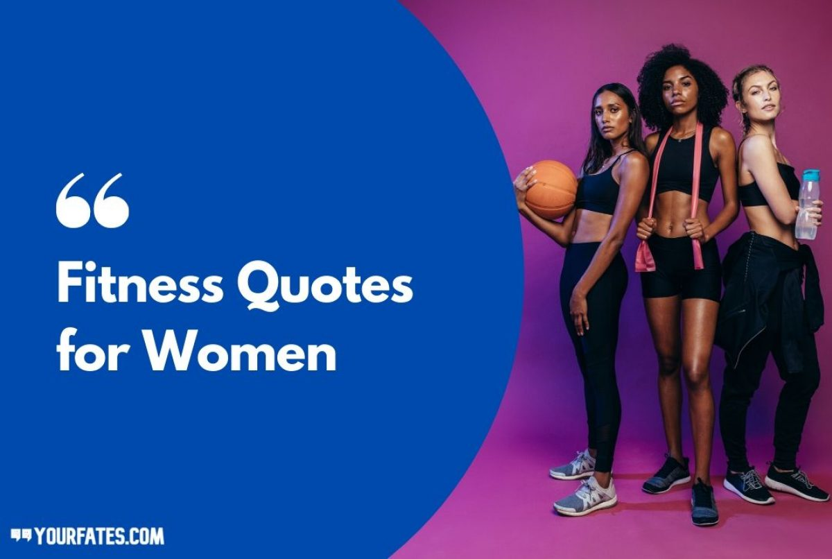 41 Best Motivational Fitness Quotes For Women 2020