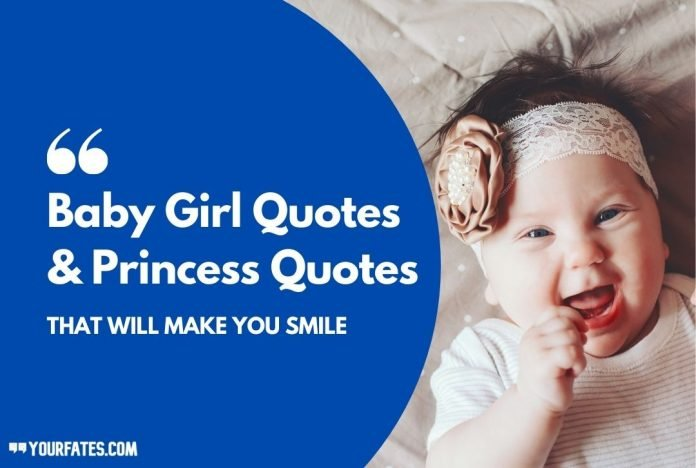 Baby Girl Quotes and Princess Quotes