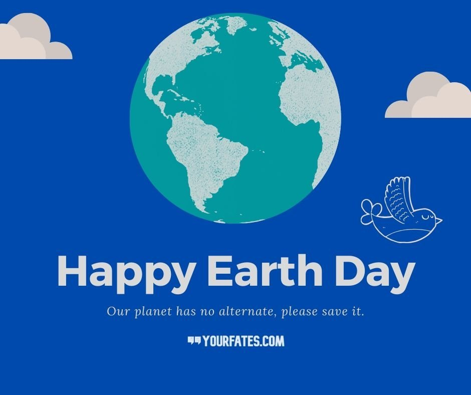 Best 2021 Earth Day Quotes, Wishes & Messages | YourFates