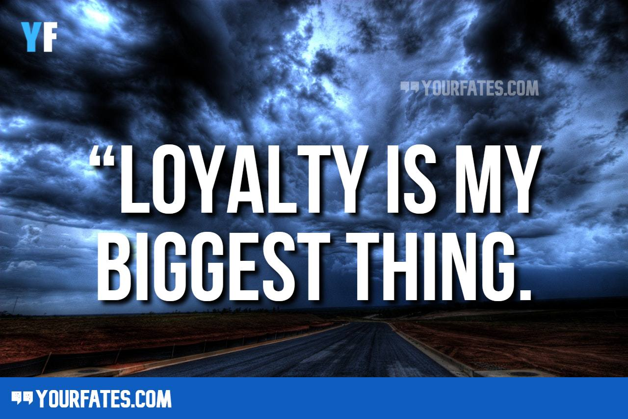 Loyalty Quotes for Friends and Relationship