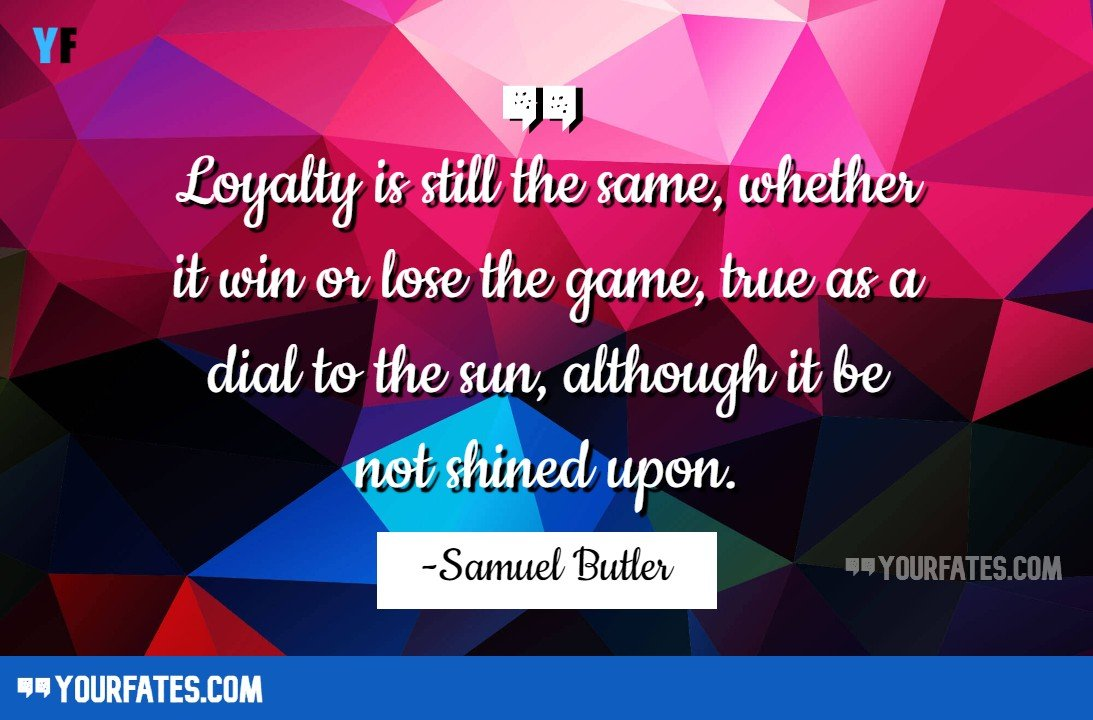 Loyalty Quotes