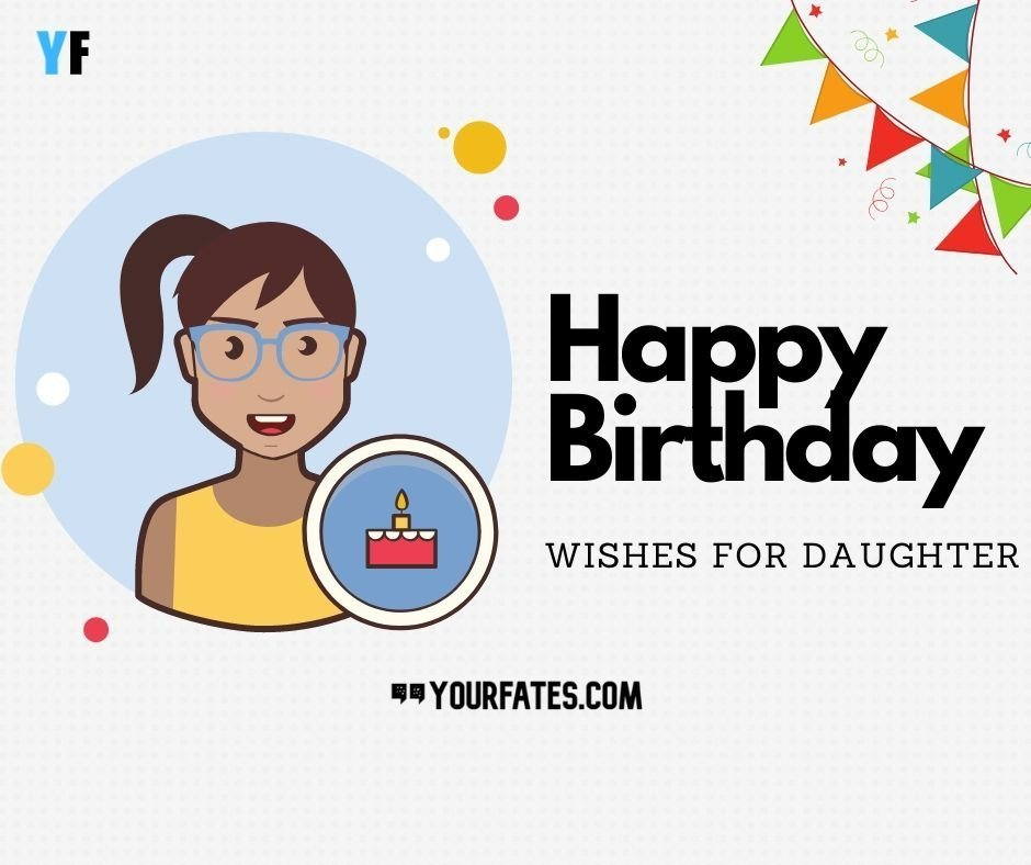 Top 50+ Happy Birthday Wishes For Daughter
