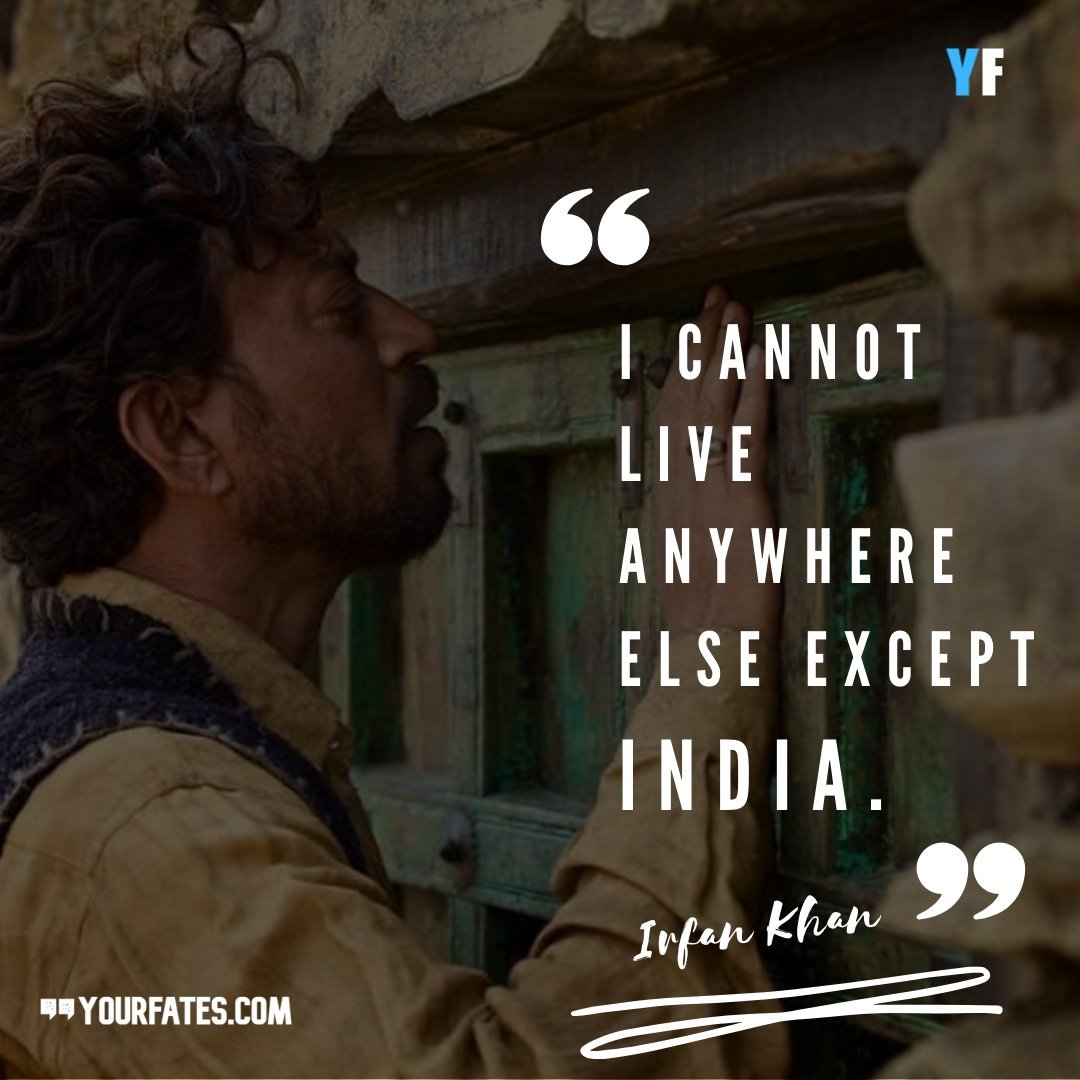 irrfan khan quotes on life