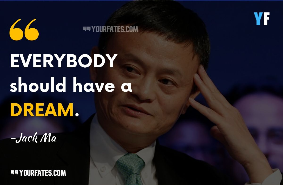 Jack Ma Quotes about dream