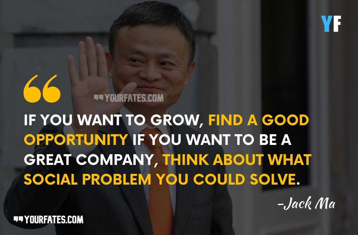 jack Ma Quotes on Entrepreneurship