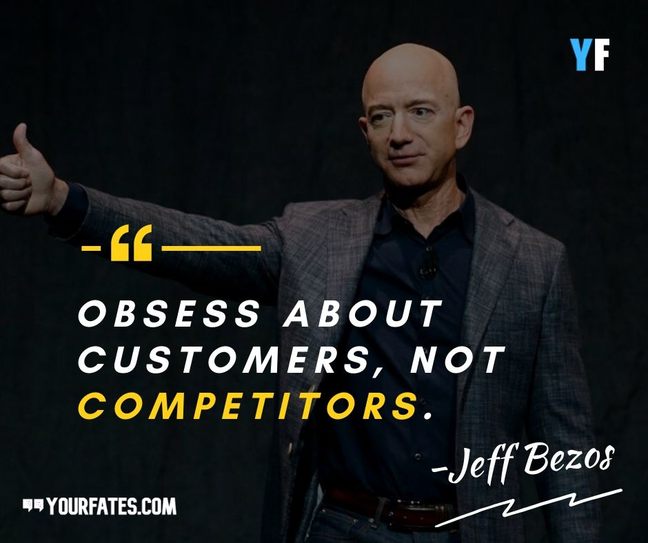 Jeff Bezos Quotes about competitors