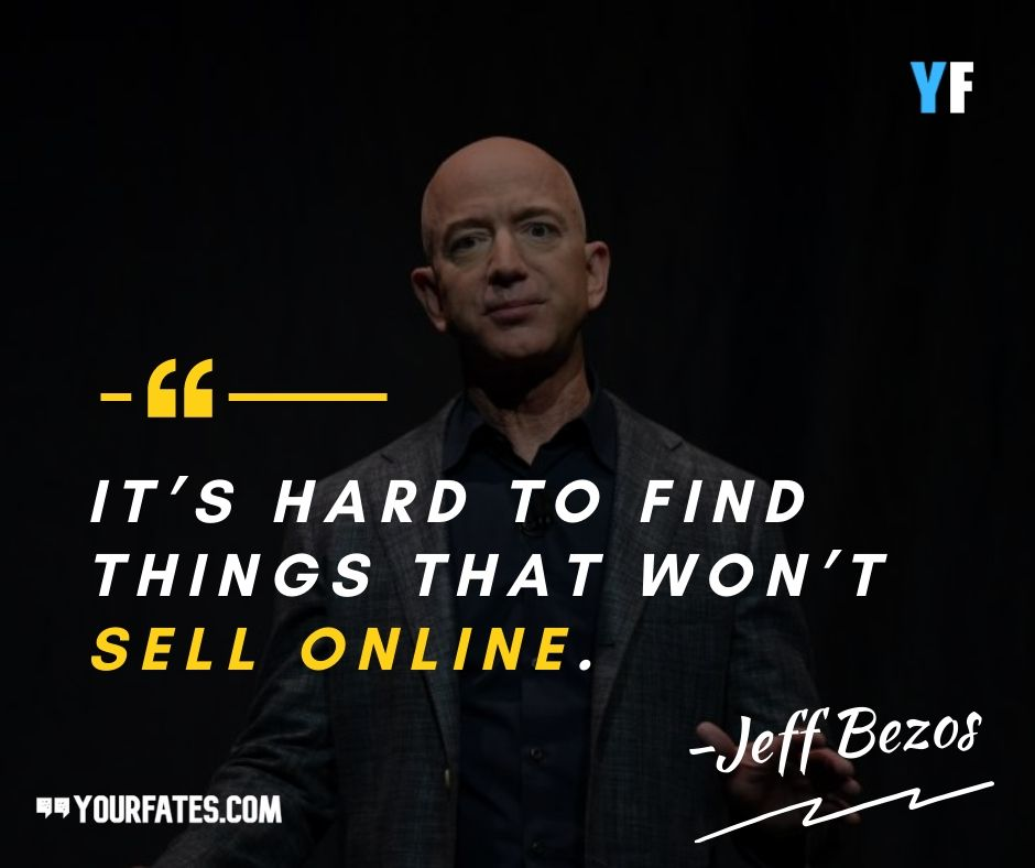Jeff Bezos Quotes products