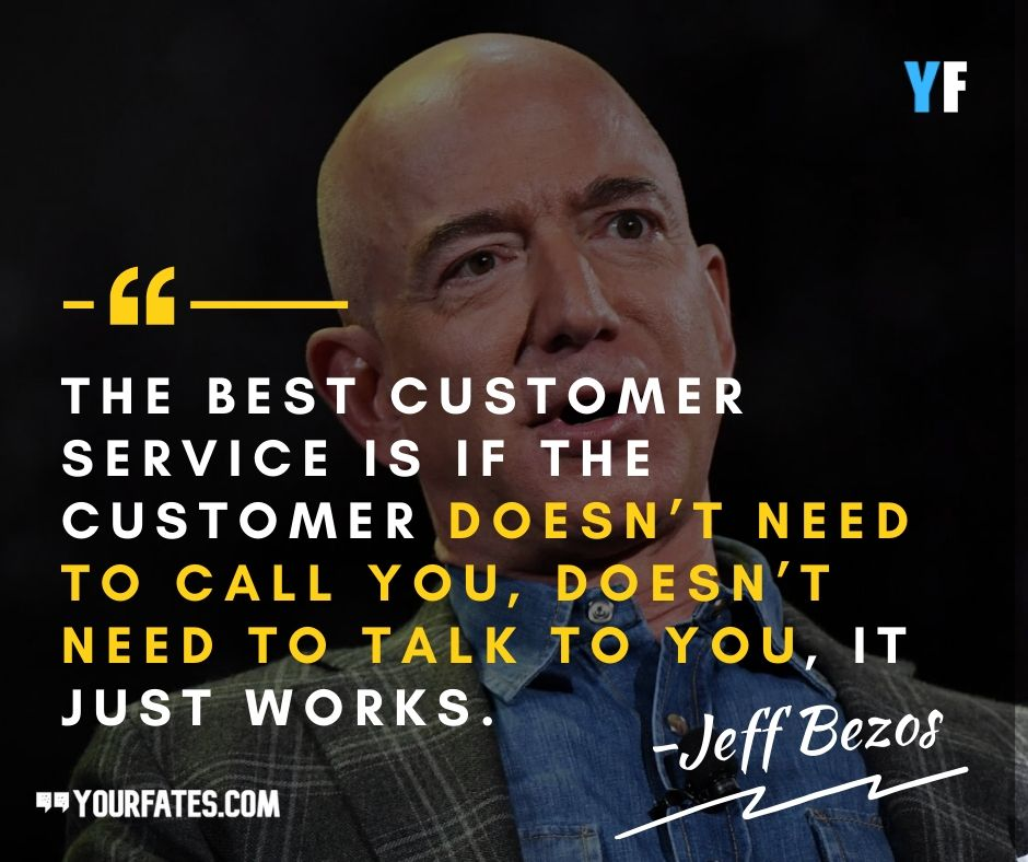 Powerful Jeff Bezos Quotes On Customers