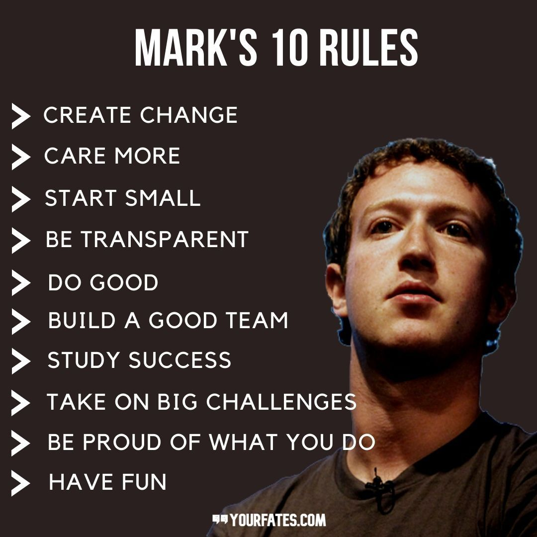 Mark Zuckerberg's 10 Rules