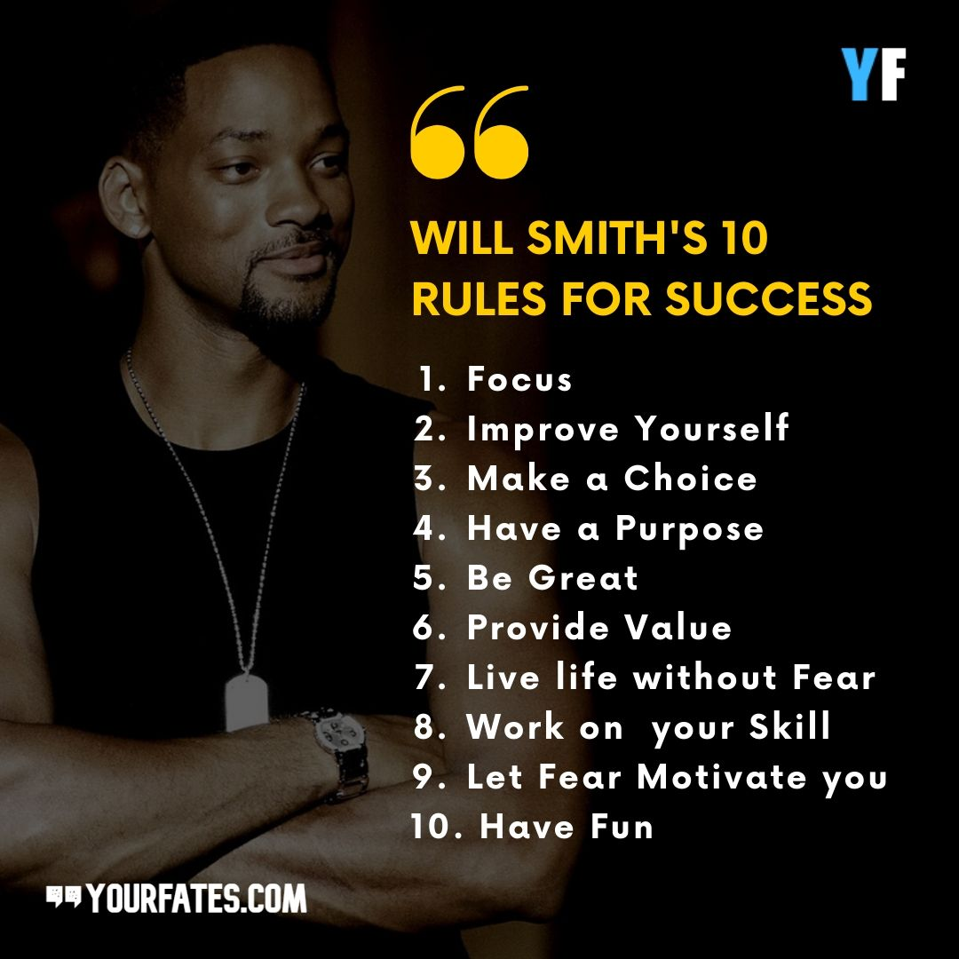Will Smith 10 rules for success
