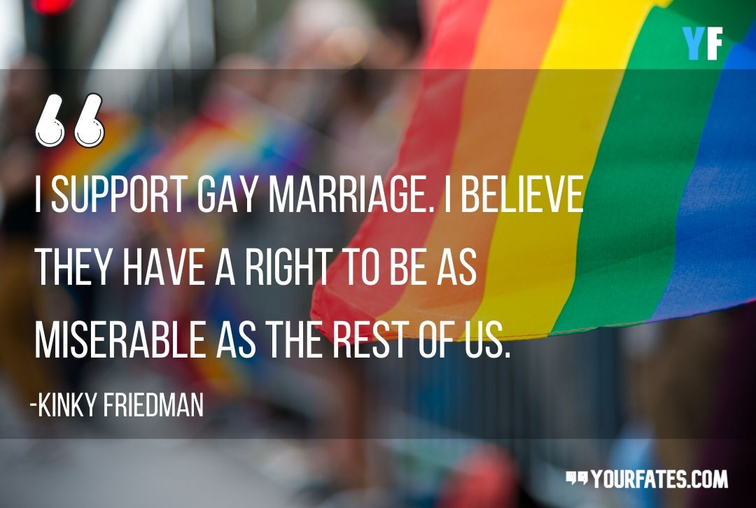 quotes about gay marriages