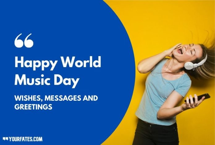 Happy World Music Day Wishes