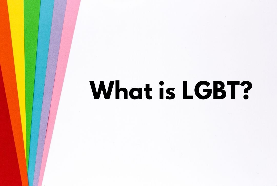 What is LGBT?