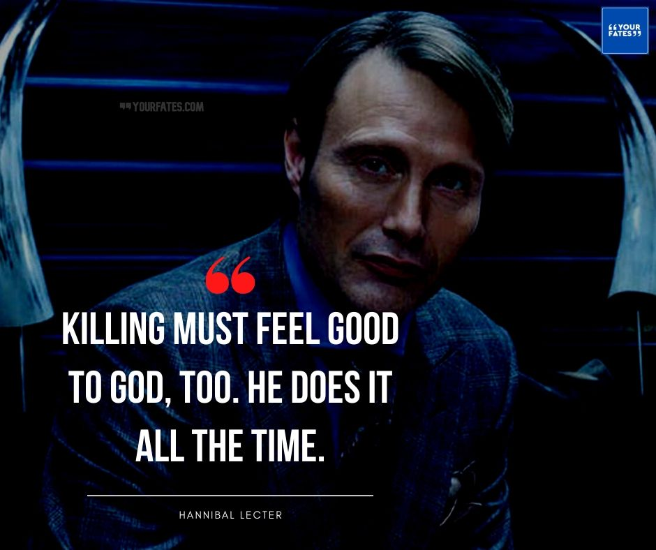 Hannibal Lecter Images with Quotes