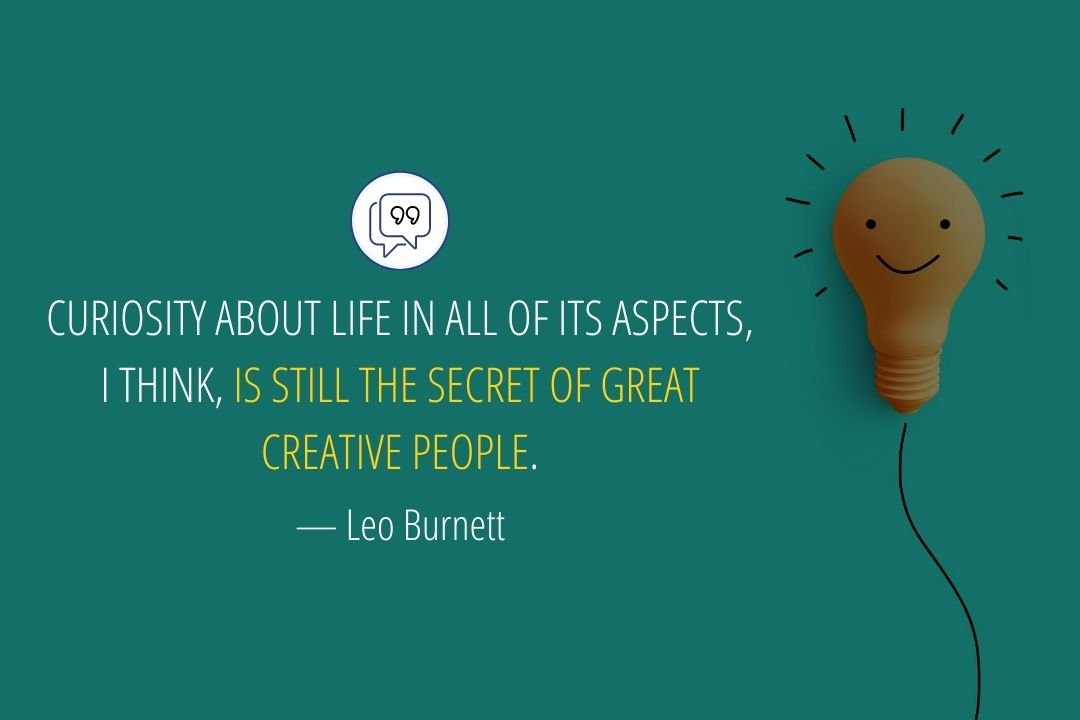 Creativity Quotes by Leo Burnett