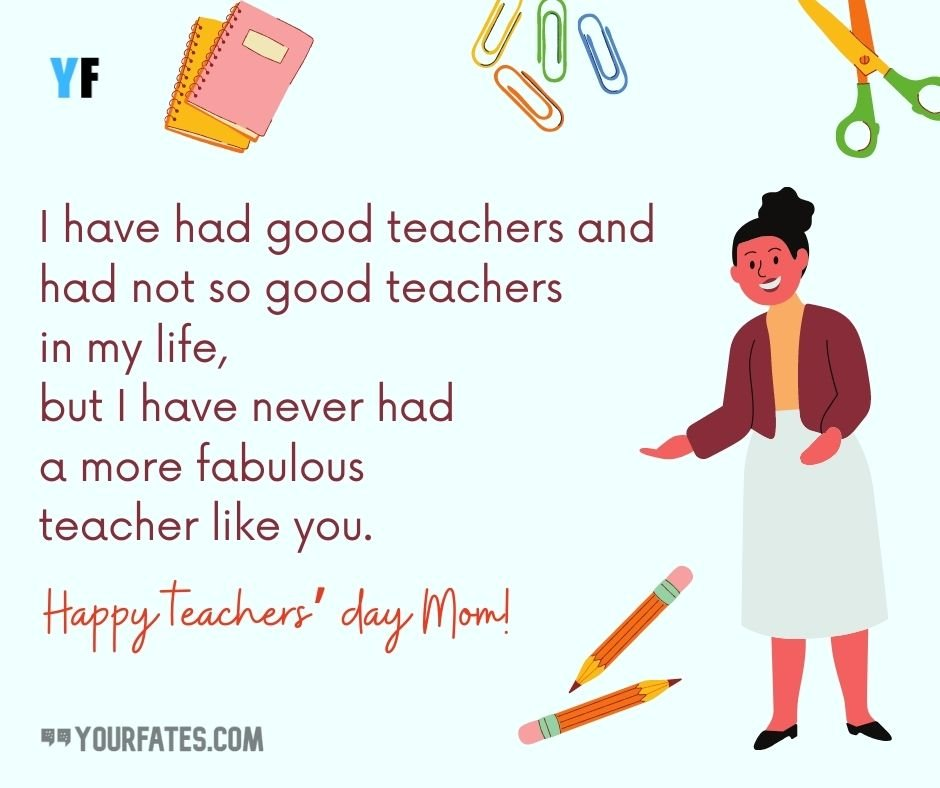 Happy Teachers Day Wishes for mom