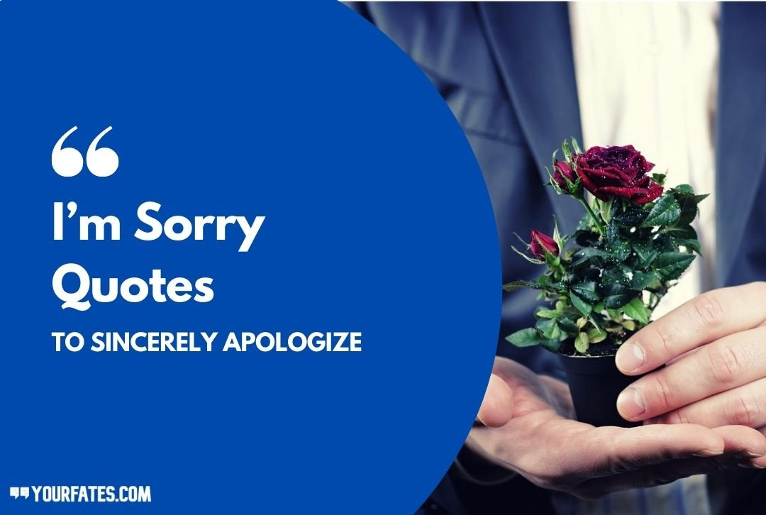 Words to say sorry and i love you