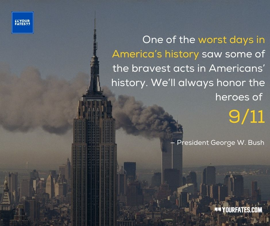 9-11 Quotes by george bush