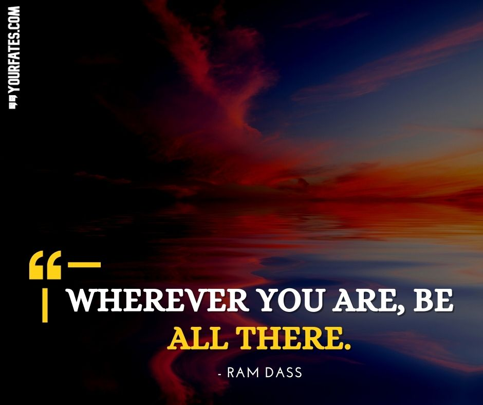 Baba Ram Dass Quotes