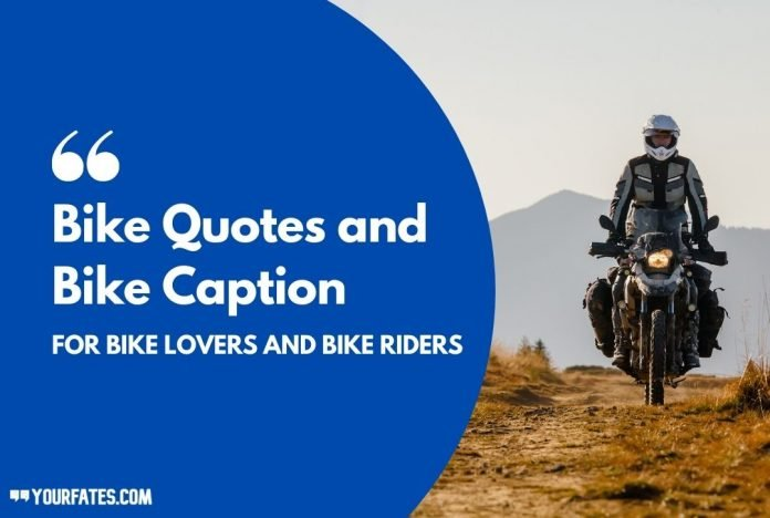 Bike Quotes and Bike Caption