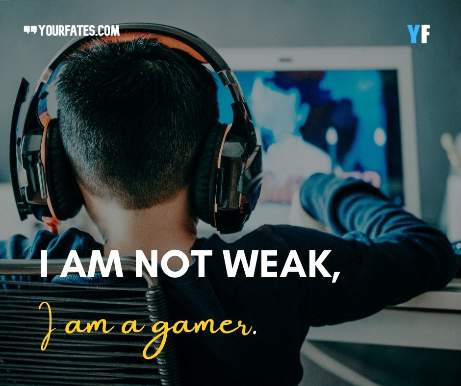 gamer quotes