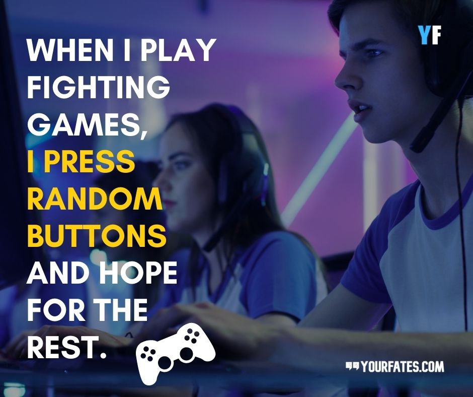 Gaming Quotes for gamers