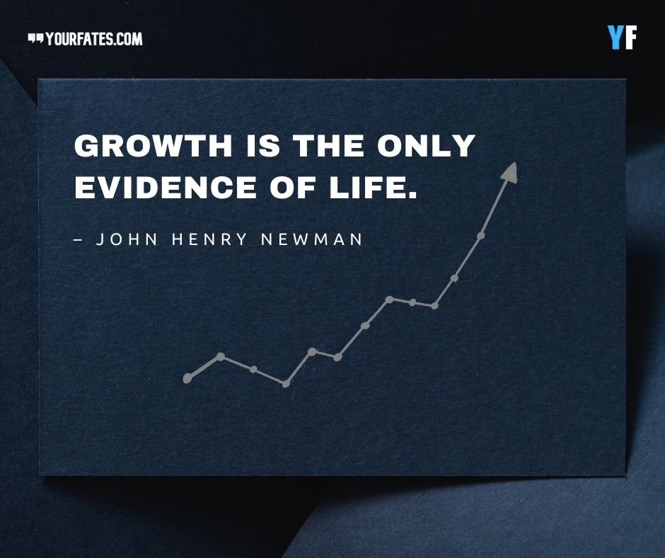 John Henry Newman Quotes about Growing Up