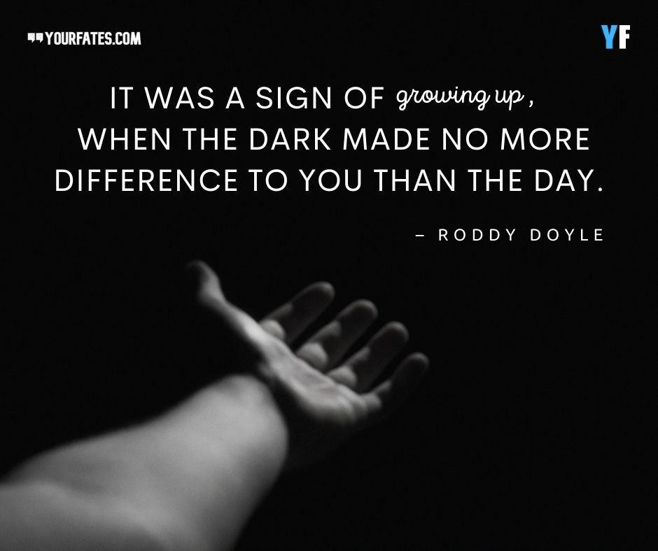 Roddy Doyle Growing Up Quotes