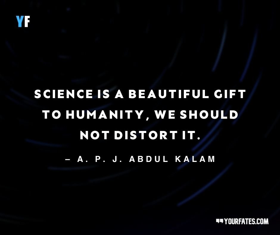 Science Quotes by A. P. J. Abdul Kalam ji