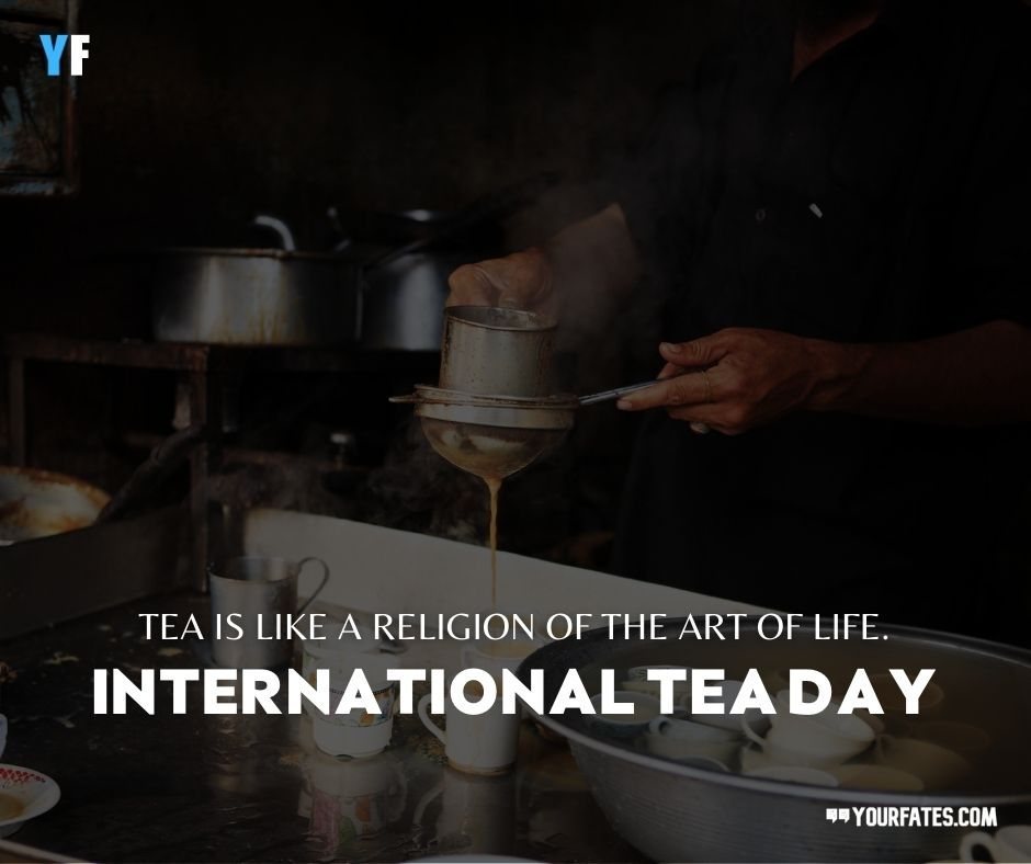 Happy International Tea Day Messages