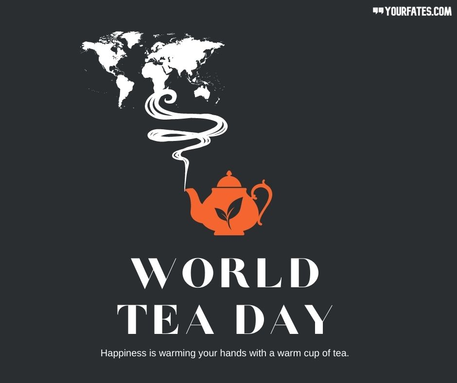 World Tea Day Wishes