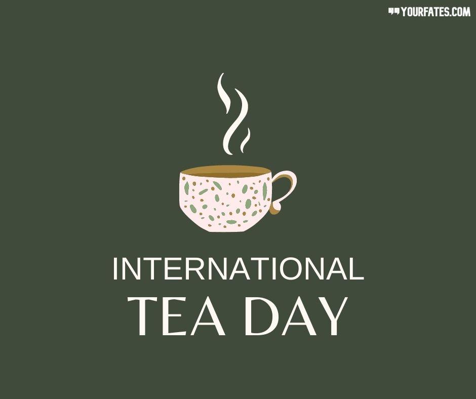 International Tea Day Wishes