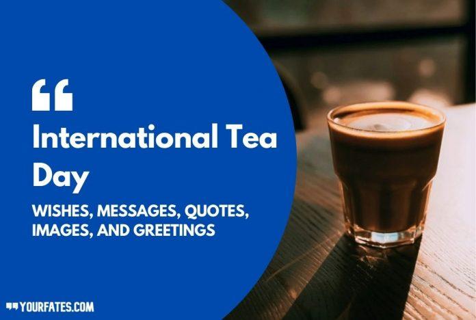 Happy Tea Day wishes
