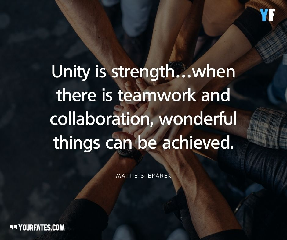 Unity is strength Quotes