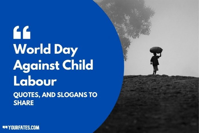 World Day Against Child Labour Quotes