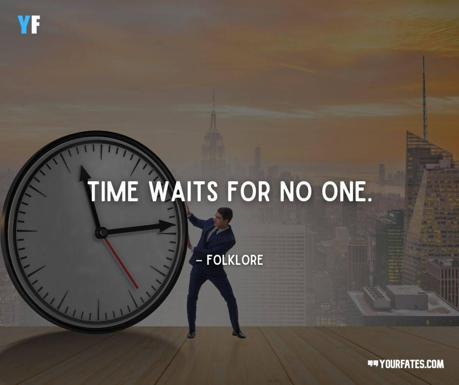 don t waste your time quotes