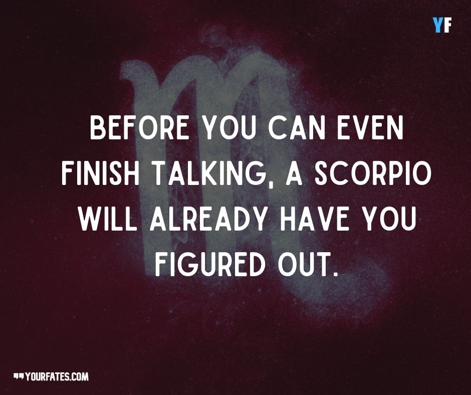 Scorpio Quotes About their Intuition