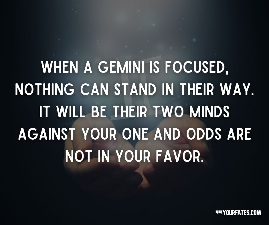 Gemini quotes on life and love