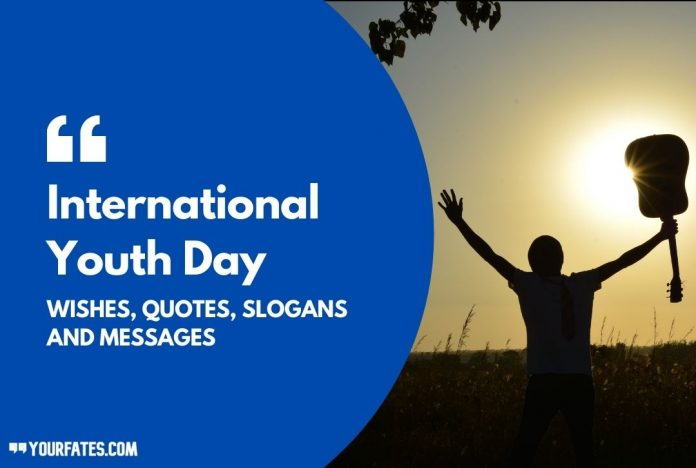 International Youth Day Wishes and Quotes