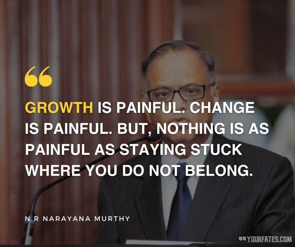 Narayana Murthy Quotes on growth