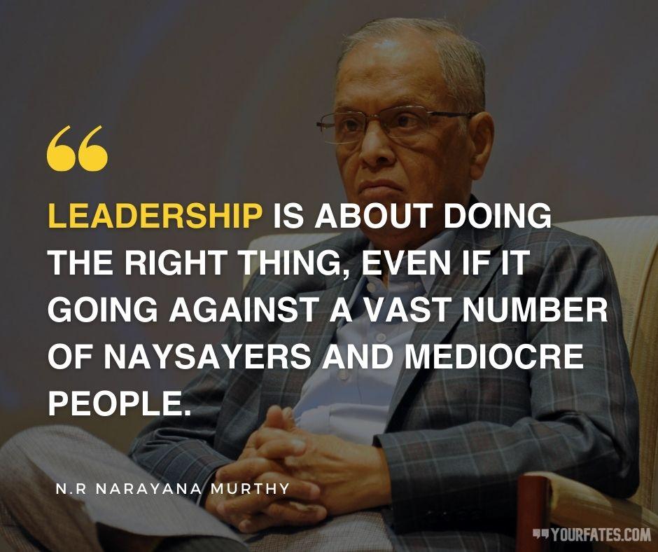 Narayana Murthy Quotes on leadership