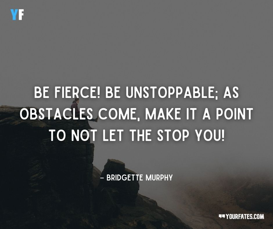 be fierce quotes