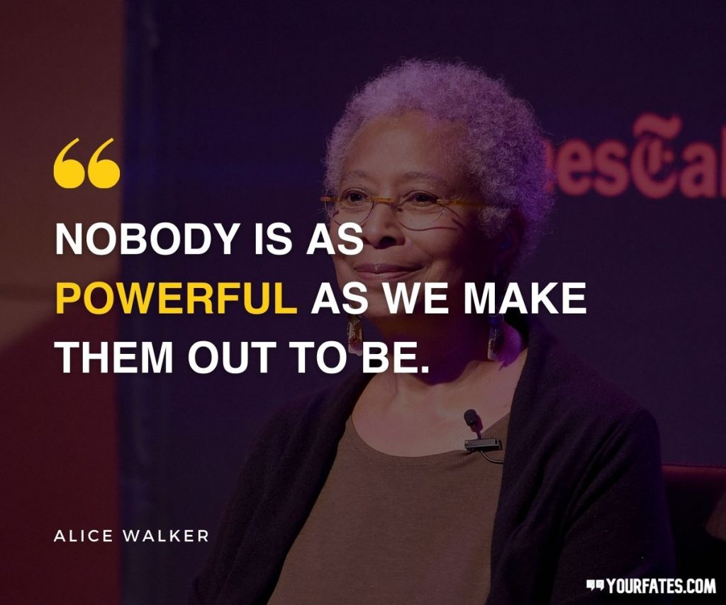 Alice Walker Quotes on Power