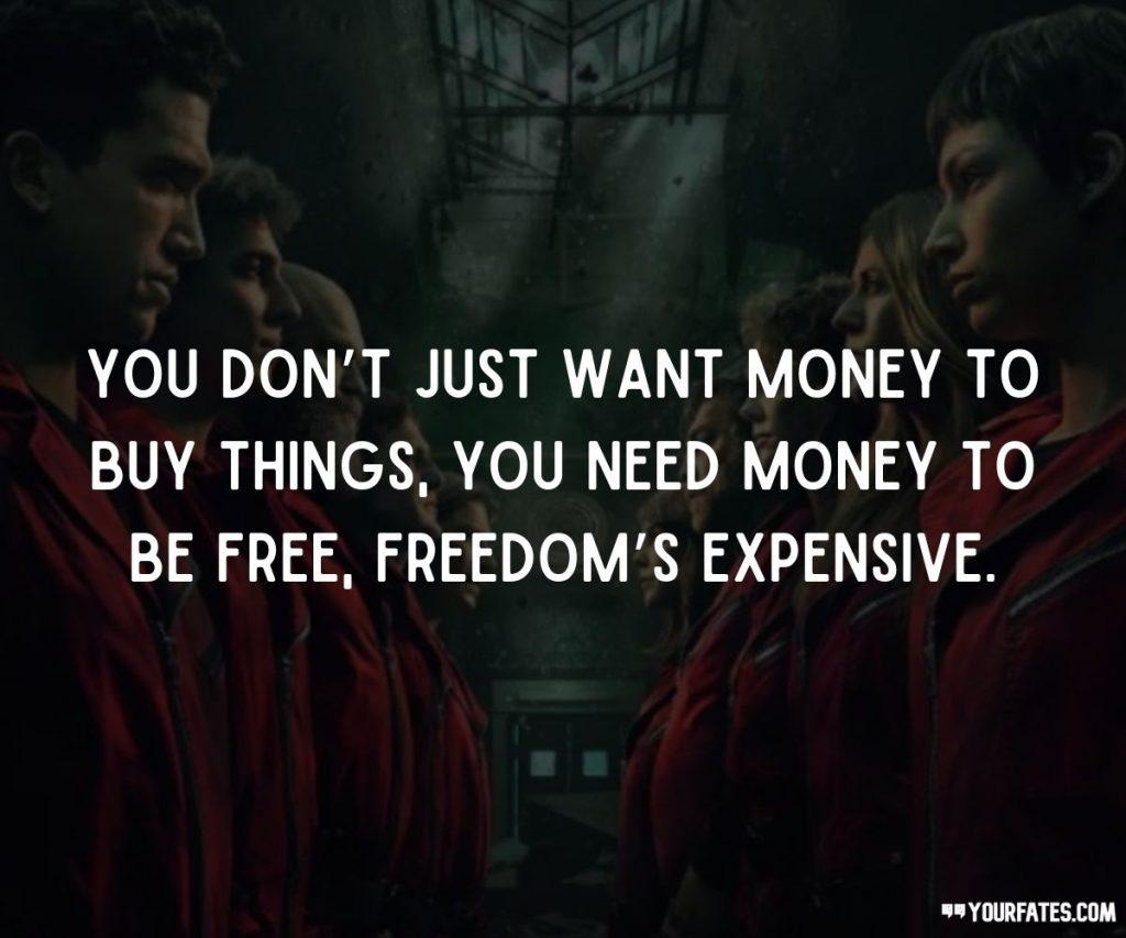 Money Heist Quotes